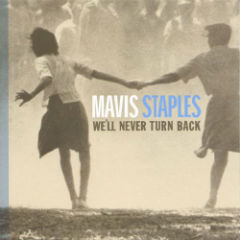 Mavis Staples We'll Never Turn Back CD