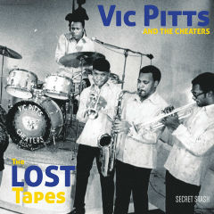 vic pitts cheaters lost tapes lp