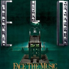 elo face the music