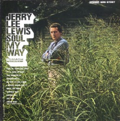 jerry lee lewis soul my way lp