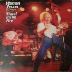 warren zevon stand in the fire