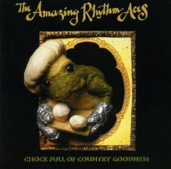 """The cover of """"Chock Full of Country Goodness,"""" released by the Amazing Rhythm Aces in 1994."""