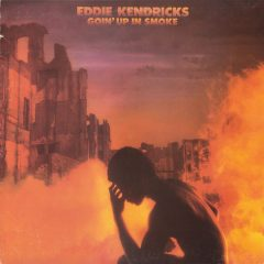 Eddie Kendricks Goin' Up In Smoke LP