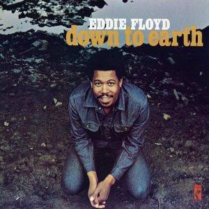 """Down To Earth"" LP by Eddie Floyd, 1971"